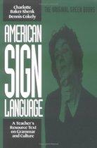 AMERICAN SIGN LANG: TCHR RESEARCH TEXT GRAMMAR & CULTURE